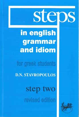 Steps in English Grammar and Idiom (2) for Greek Students
