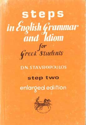 Steps in English Grammar and Idiom - [Used]
