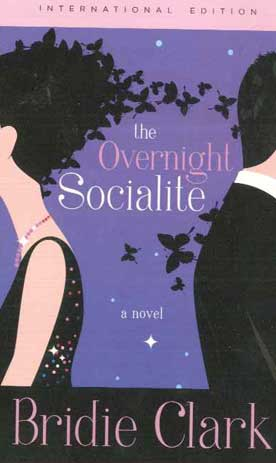 The Overnight Socialite - [Used]