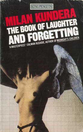 The Book of Laughter and Forgetting - [Used]