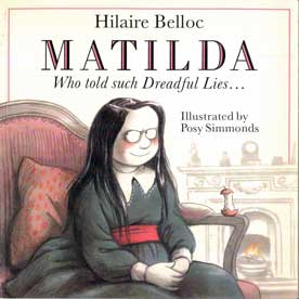 Matilda who Told Such Dreadful Lies... - [Used]