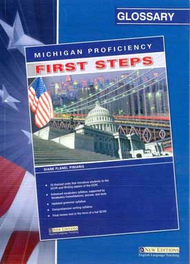 Michigan Proficiency First Steps Glossary - [Used]