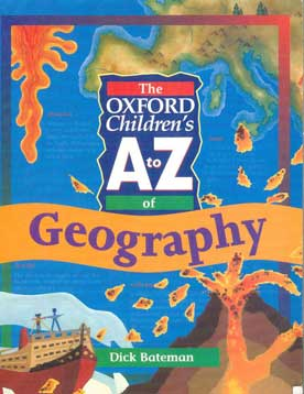 The Oxford Children's A to Z of Geography - [Used]
