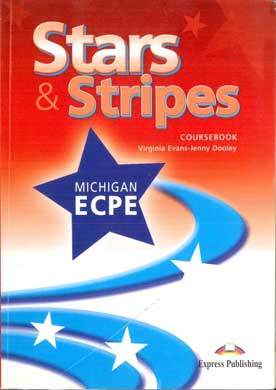 Stars & Stripes Coursebook Michigan ECPE  - [Used]