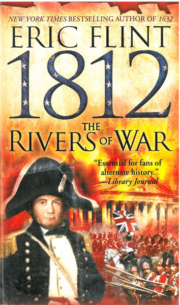 1812 The Rivers of War - [Used]