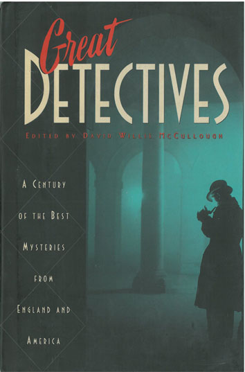 Great Detectives A Century of the Best Mysteries drom England and America - [Used]
