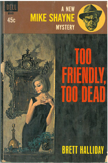 Too Friendly Too Dead - [Used]