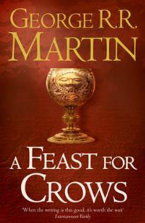 A Feast For Crows A Song of Ice and Fire