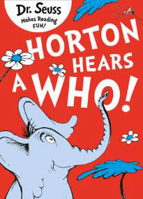 Dr Seuss Horton Hears a Who!