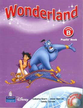 Wonderland Junior B Pupil's Book (+CD)