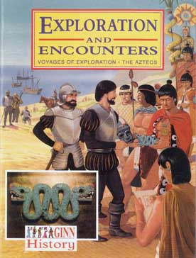 Exploration and Encounters Voyages of Exploration The Aztecs