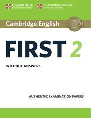 Cambridge FCE Practice Test First 2 Revised 2016 Without Answers