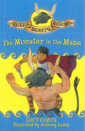 The Monster in the Maze Greek Beasts and Heroes