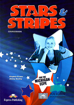 Stars and Stripes Coursebook for the Michigan ECPE (+Digi-Book)