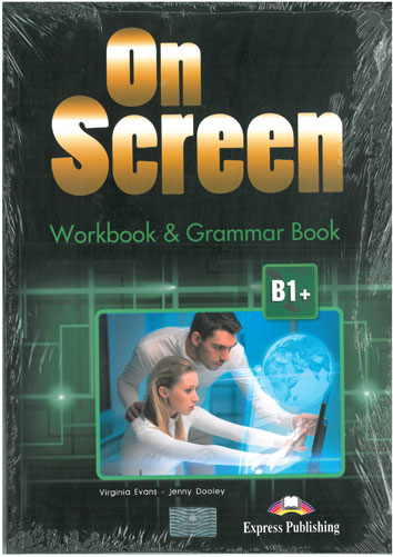 On Screen Workbook & Grammar B1+ (+digiBook) 2017