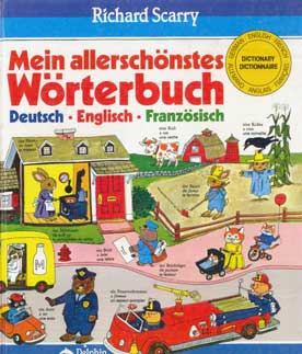 Mein Allerschonstes Worterbuch Deutsch-English-Franzosisch