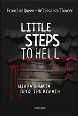 Little Steps to Hell
