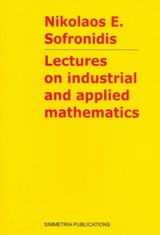 Lectures on Industrial and Applied Mathematics
