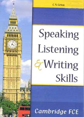 Speaking Listening and Writing Skills Cambridg FCE