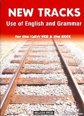 New Tracks Use of English & Grammar for FCE & ECCE Student's Book