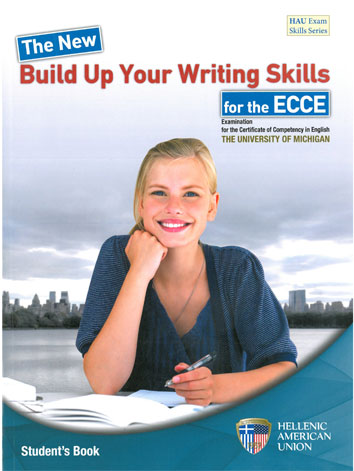 Build Up Your Writing Skills for ECCE ST/BK (The new) Examination for the Certificate of Competency in English