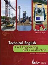 Technical English: Civil Engineering and Construction