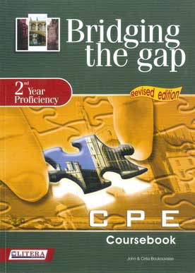 Bridging the Gap 2nd Year Proficiency CPE Coursebook