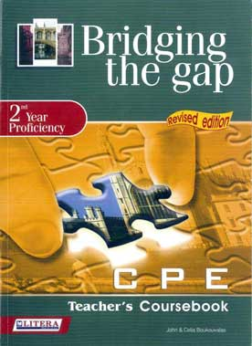 Bridging the Gap CPE Teacher's Coursebook 2nd Year Proficiency Revised