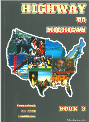 Highway to Michigan Book 3 for ECCE ST/BK (Coursebook)