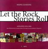 Let the Rock Stories Roll