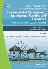 Book of Abstracts of the Fifth International Conference on Environmental Management, Engineering, Planning and Economics (CEMEPE 2015) and SECOTOX conference