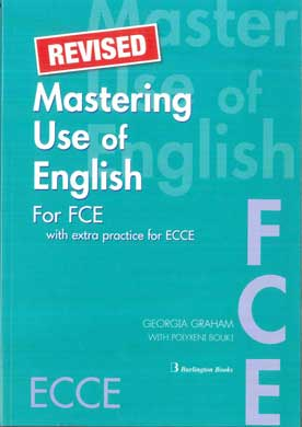 Mastering Use of English for FCE Revised with extra practice for ECCE